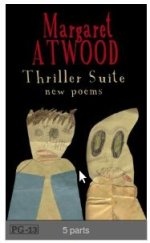 Image: cover of Thriller Suite, poems by Margaret Atwood, published on Wattpad