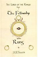 J.R.R. Tolkien's cover design for The Fellowship of the Ring, first part of The Lord of the Rings: the Eye of Sauron, within his Ring of Power