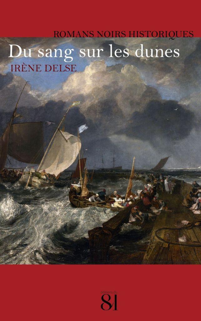 """Couverture du roman """"Du sang sur les dunes"""". Illustration : des bateaux à voile anciens, sur une mer démontée, et un bandeau rouge en haut et en bas."""